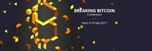 Breaking Bitcoin : conférence à Paris les 9 et 10 septembre