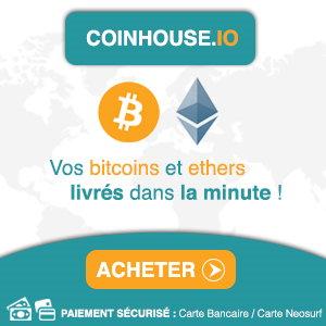 Acheter bitcoins et ethers sur Coinhouse